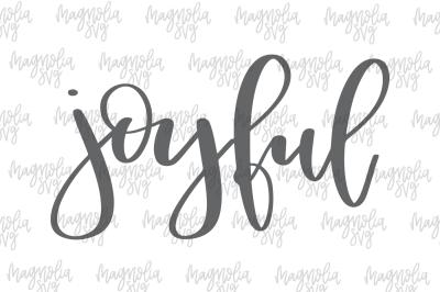 Joyful SVG, PNG, EPS, DXF Handlettered Cut File Set