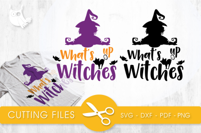 What's up witches  SVG, PNG, EPS, DXF, cut file