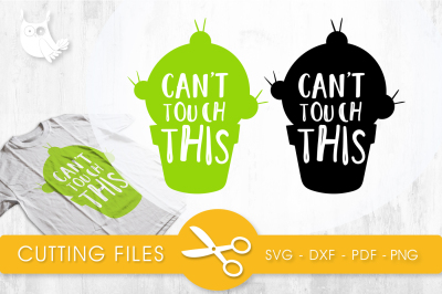 Can't touch this  SVG, PNG, EPS, DXF, cut file