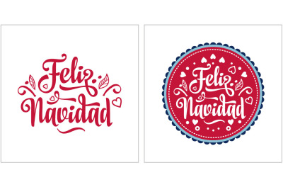 Feliz navidad. Lettering composition with phrase in Spanish language.