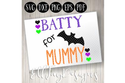 Batty for Mummy