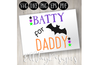 Batty for Daddy