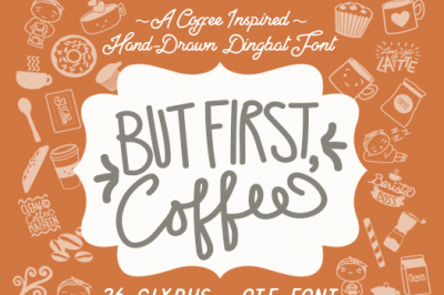 But First Coffee Dingbat Font