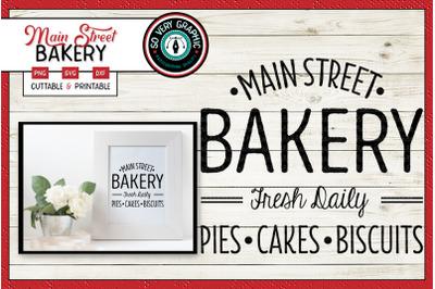 Main Street Bakery Sign | SVG Cut File