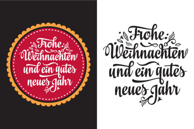 Neues Jahr. Frohe Weihnachten. Congratulations in German language. Chr