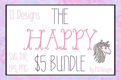 The Happy $5 Bundle - 11 Designs - SVG, DXF, EPS & PNG