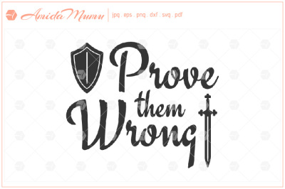 'Prove Then Wrong' beautifully crafted cut file.