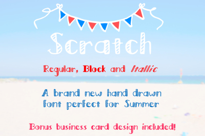 Scratch -Regular, Block, Italic Font
