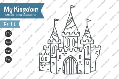 Charming Palace Castle - Cutting File MY KINGDOM Series