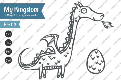 Cute dragon and egg - Cutting file MY KINGDOM series