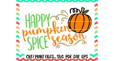 Happy Pumpkin Spice Season Svg/Pumpkin Svg/Fall/Autumn/Halloween/Thanksgiving/Printable/Print and Cut Files/Silhouette Cameo/Cricut & More.