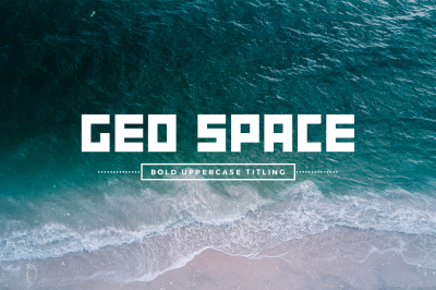 GEO Space I Bold Uppercase Titling