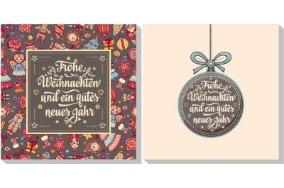 Frohe Weihnacht. Neues Jahr. Congratulations in German language. Christmas in Belgium, Austria, Liechtenstein, Switzerland. Happy Christmas in Deutschland.