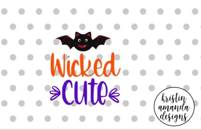Wicked Cute Halloween SVG DXF EPS PNG Cut File • Cricut • Silhouette