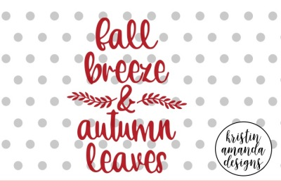 Fall Breeze and Autumn Leaves SVG DXF EPS PNG Cut File • Cricut • Silhouette