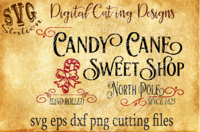 Candy Cane Sweet Shop/ SVG PNG EPS DXF Cutting File Silhouette Cricut Scal