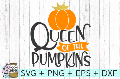 Queen Of The Pumpkins SVG PNG DXF EPS Cutting Files