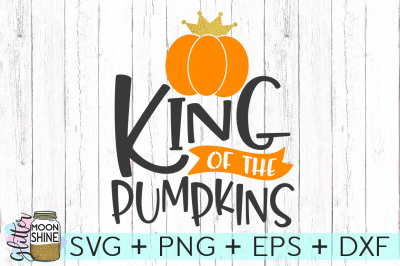 King Of The Pumpkins SVG PNG DXF EPS Cutting Files