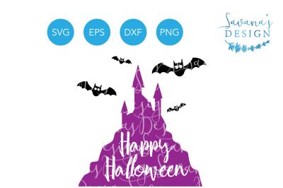 Happy Halloween SVG&2C; Halloween SVG&2C; Castle SVG&2C; Bats SVG&2C;Halloween Clipart&2C; Halloween EPS&2C; Halloween DXF&2C; Halloween PNG
