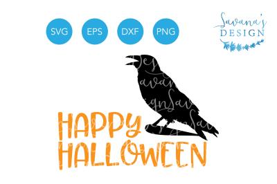 Happy Halloween SVG&2C; Raven SVG&2C; Crow SVG&2C; Halloween SVG&2C;Halloween Clipart&2C; Halloween EPS&2C; Halloween DXF&2C; Halloween PNG