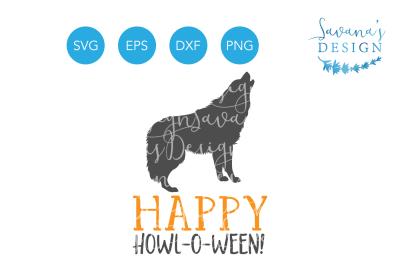Happy Howl O Ween SVG&2C; Happy Halloween SVG&2C; Halloween SVG&2C; Wolf SVG&2C;Halloween Clipart&2C; Halloween EPS&2C; Halloween DXF&2C; Halloween PNG