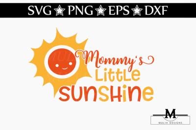 Mommy's Little Sunshine SVG