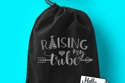 Raising My Tribe SVG