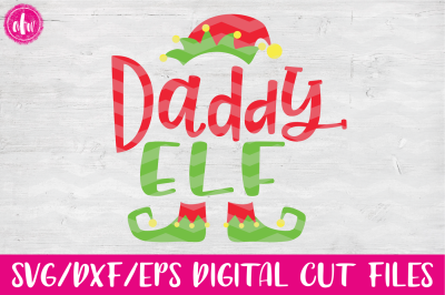 Daddy Elf - SVG, DXF, EPS Cut File