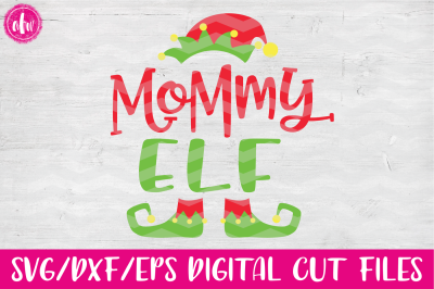 Mommy Elf - SVG, DXF, EPS Cut File