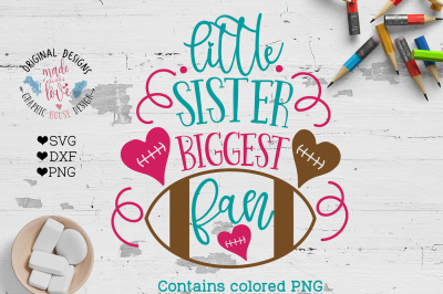 Little Sister Biggest Fan Cut File and Printable