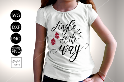 Jingle all the way Christmas Holiday SVG Cut File, DXF File, SVG File for Cricut