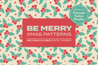Be Merry - Christmas Patterns