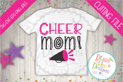 Cheer Mom SVG DXF EPS PNG JPEG cutting file