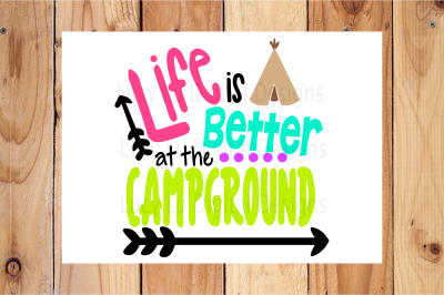 Life is Better at the Campground