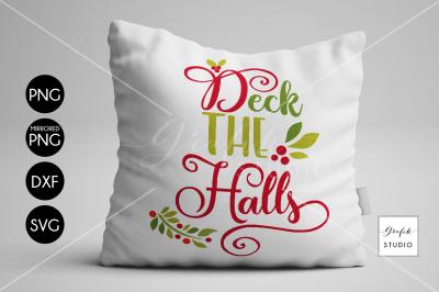 Deck The Halls CHRISTMAS SVG Cut File Bundle