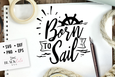 Born to sail SVG