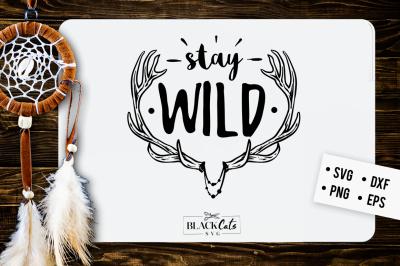 Stay wild SVG