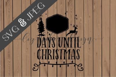 Days Until Christmas Cut File SVG JPEG