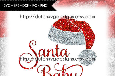Cutting file Santa Baby with hat, in Jpg Png SVG EPS DXF, for Cricut & Silhouette, christmas svg, santa svg, santa hat svg, santa baby svg