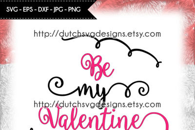 Cutting file Be My Valentine, for Cricut & Silhouette