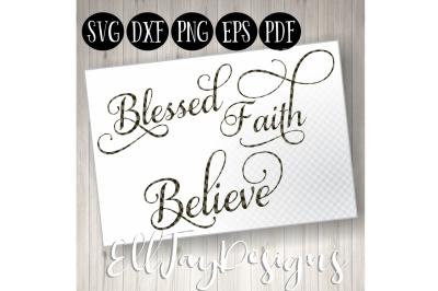 Blessed Faith Believe Bundle