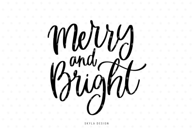 Merry and bright SVG hand-lettered quote
