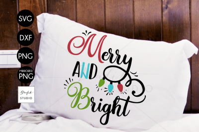 Merry and Bright CHRISTMAS SVG File Bundle