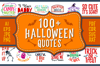 Halloween Bundle: 106 Halloween Quotes & Sayings in SVG, DXF, CDR, EPS, AI, JPG, PDF and PNG formats