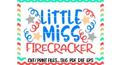 Little Miss Firecracker Print/ Cut Files for Silhouette Cameo, Cricut & More