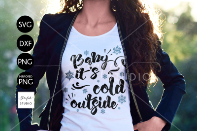 Baby its Cold Outside CHRISTMAS SVG File Bundle
