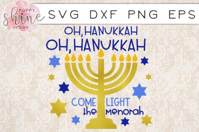Oh Hanukkah Oh Hanukkah Come Light The Menorah SVG PNG EPS DXF Cutting Files