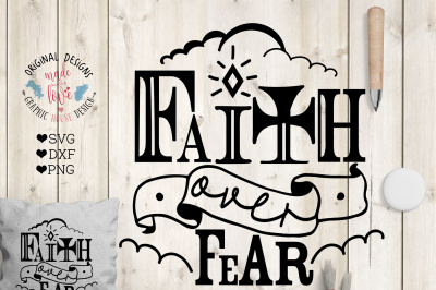 Faith over Fear Cut File in SVG, DXF, PNG