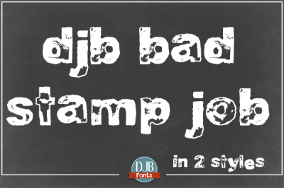 DJB Bad Stamp Job Fonts