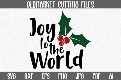 Joy to the World SVG Cut File - Christmas SVG
